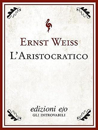 Laristocratico (Dal mondo)