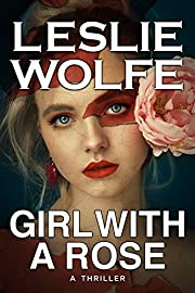 Girl With A Rose: A Gripping Serial Killer Thriller
