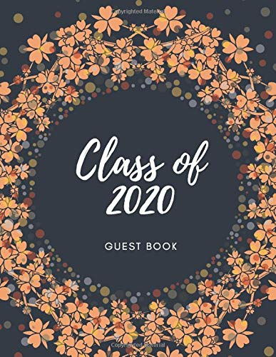 Class of 2020 Guest book: Blue cover notebook for senior funny quarantine memory -keep it party sign inside stuff space write special masseges ... 100 Pages (V.GDA2020-4) (Graduation2020)