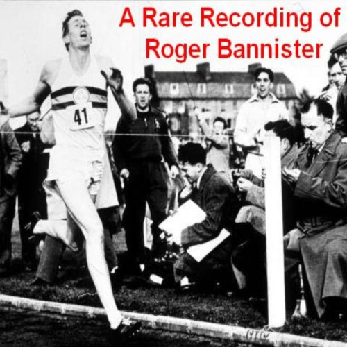 A Rare Recording of Roger Bannister audiobook cover art