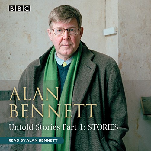 Alan Bennett     Untold Stories, Part 1: Stories              By:                                                                                                                                 Alan Bennett                               Narrated by:                                                                                                                                 Alan Bennett                      Length: 2 hrs and 29 mins     17 ratings     Overall 4.5