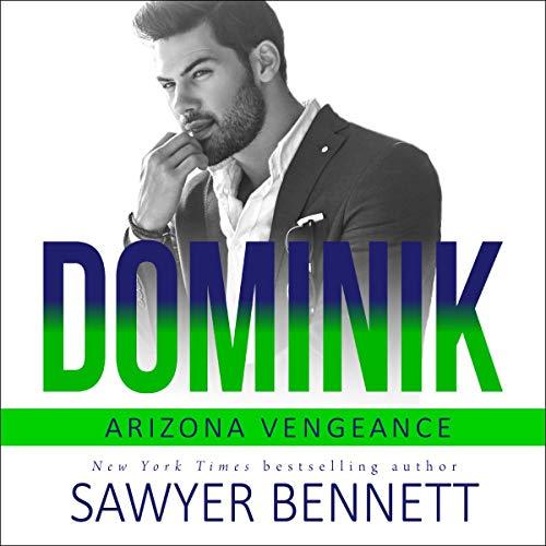 Dominik: Arizona Vengeance, Book 6