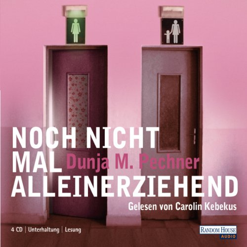 Noch nicht mal alleinerziehend                   By:                                                                                                                                 Dunja M. Pechner                               Narrated by:                                                                                                                                 Carolin Kebekus                      Length: 5 hrs and 19 mins     1 rating     Overall 5.0