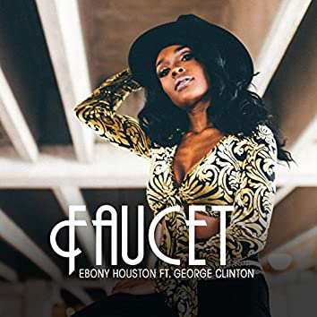 Faucet (feat. George Clinton)