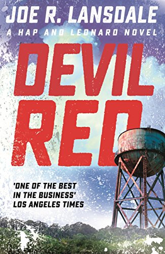 Devil Red: Hap and Leonard Book 8 (Hap and Leonard Thrillers) (English Edition)