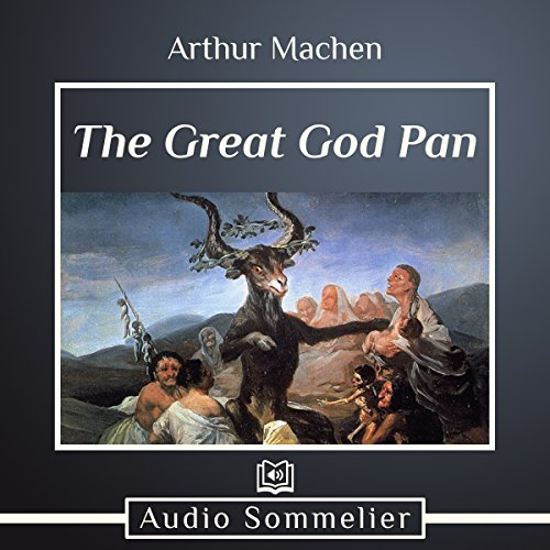 The Great God Pan                   By:                                                                                                                                 Arthur Machen                               Narrated by:                                                                                                                                 Andrea Giordani                      Length: 2 hrs and 20 mins     Not rated yet     Overall 0.0