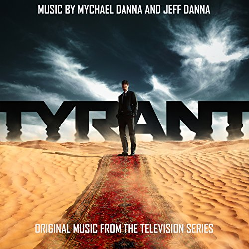 Tyrant (Original Music from the Television Series)