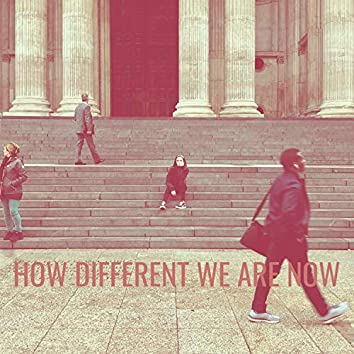 How Different We Are