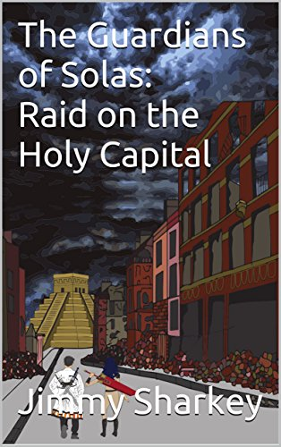 Raid on the Holy Capital (Guardians of Solas Book 1) (English Edition)