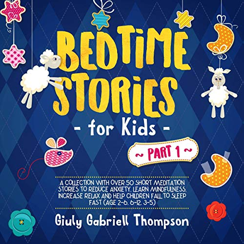 Bedtime Stories for Kids Vol. 1 audiobook cover art