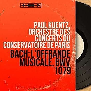 Bach: L'offrande musicale, BWV 1079 (Mono Version)