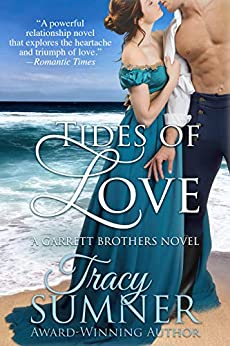 Tides of Love: Second-Chance Small-Town Historical Romance (Garrett Brothers Book 1) by [Tracy Sumner]