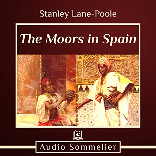 The Moors in Spain audiobook cover art