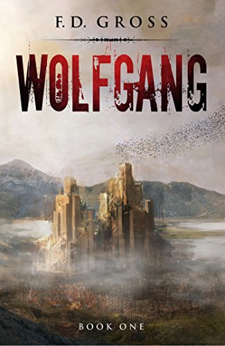 Book: Wolfgang (The Wolfgang Trilogy Book 1) by F.D. Gross