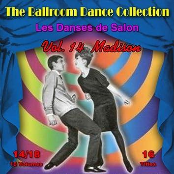 The Ballroom Dance Collection (Les Danses de Salon), Vol. 14/18: Madison