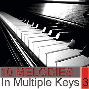 10 Melodies in Multiple Keys Volume 3