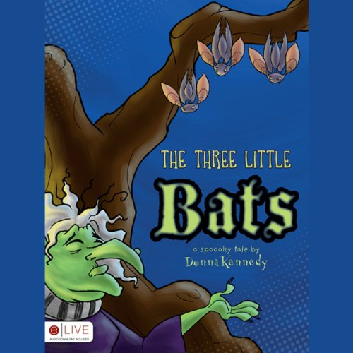 The Three Little Bats  Audiolibri