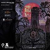 La Guerra della Rosa Nera: Volume Primo (Lemuria Digital)
