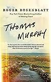 Image of Thomas Murphy: A Novel