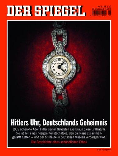 DER SPIEGEL 5/2013: Hitlers Uhr, Deutschlands Geheimnis