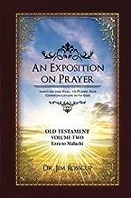 An Exposition on Prayer: Old Testament Volume Two Ezra to Malachi