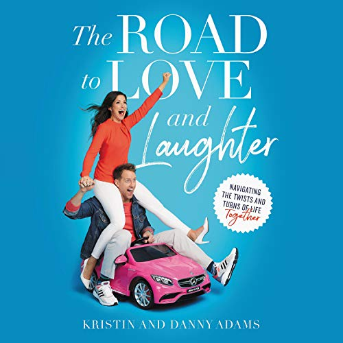 The Road to Love and Laughter: Navigating the Twists and Turns of Life Together