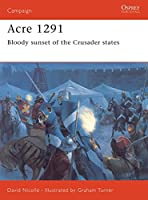 Acre 1291: Bloody sunset of the Crusader states (Campaign)