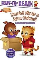 Daniel Finds a New Friend: Ready-to-Read Ready-to-Go! (Daniel Tiger's Neighborhood)