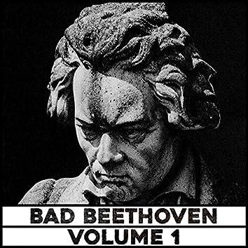 Bad Beethoven Vol. 1