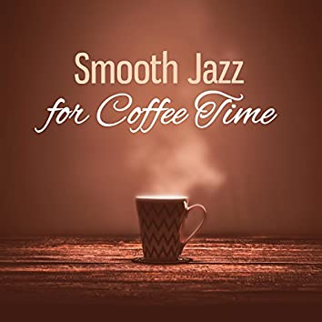 Smooth Jazz for Coffee Time – Background Restaurant Jazz, Moment of Jazz, Relaxing Cool Jazz