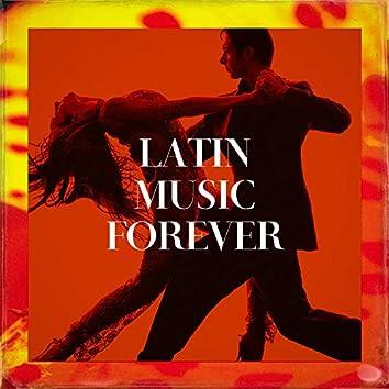 Latin Music Forever