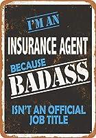 Badass保険エージェントウォールプラークサイン8 x 12インチ