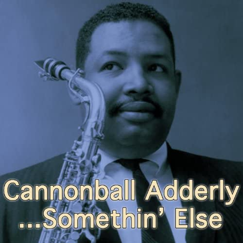 Cannonball Adderly
