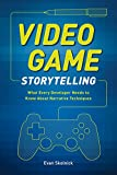 Video Game Storytelling: What Ev...