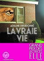 La Vraie Vie d'Adeline Dieudonné