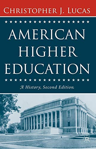 American Higher Education Second Edition A History