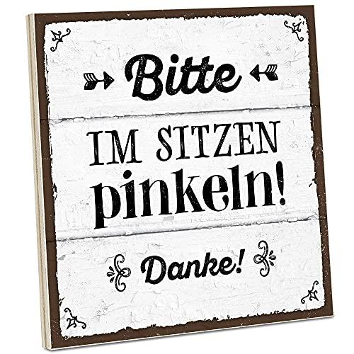 ARTFAVES® Holzschild mit Spruch - Bitte im Sitzen pinkeln! / Vintage Deko Shabby Chic/Holzbild als Geschenk für Frauen & Männer