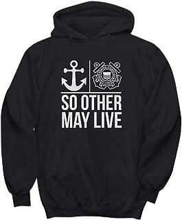 So Other May Live - Coast Guard, Job, Hero - Unisex Hoodie