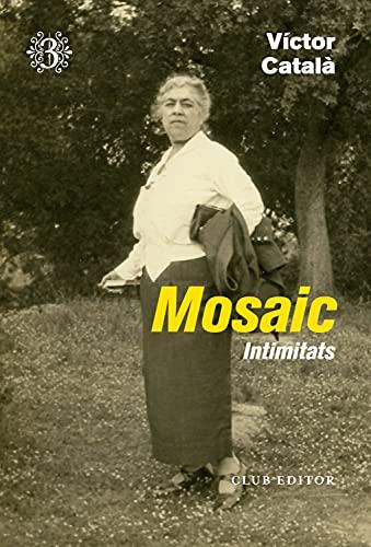 Mosaic: Intimitats (Catalan Edition)