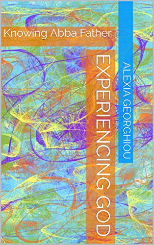 Experiencing God: Knowing Abba Father (English Edition)