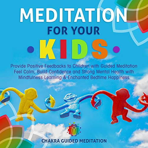 Meditation for Your Kids audiobook cover art
