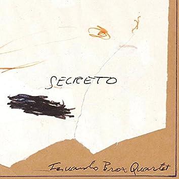 Secreto (feat. fernando Brox, Toni Saigi, Pau Sala & Andreu Pitarch)