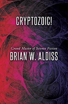 Cryptozoic! by [Brian W. Aldiss]