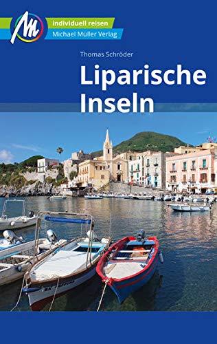 Liparische Inseln Reiseführer Michael Müller Verlag: Individuell reisen mit vielen praktischen Tipps
