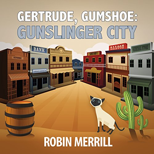 Gertrude, Gumshoe: Gunslinger City audiobook cover art