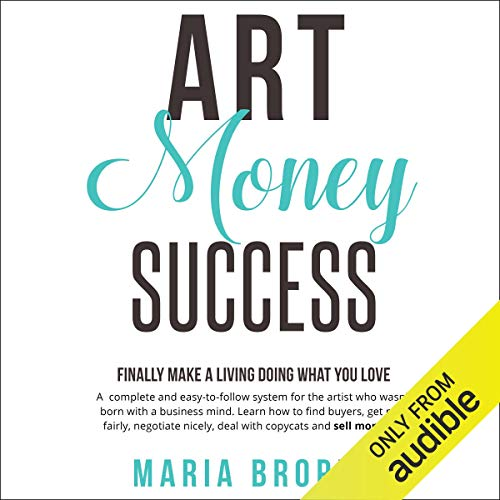 Art Money Success: Finally Make Money Doing What You Love audiobook cover art