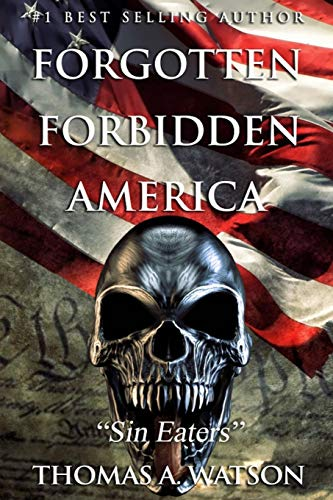 Forgotten Forbidden America: Sin Eaters