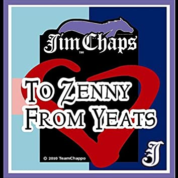 To Zenny From Yeats