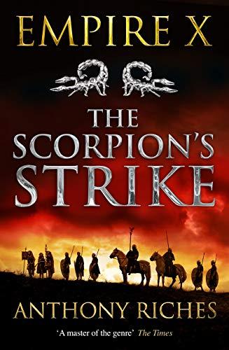 The Scorpion's Strike: Empire X (Empire series) (English Edition)