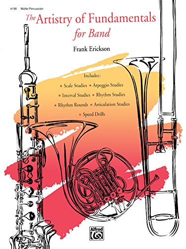 The Artistry of Fundamentals for Band, Mallet Percussion (English Edition)